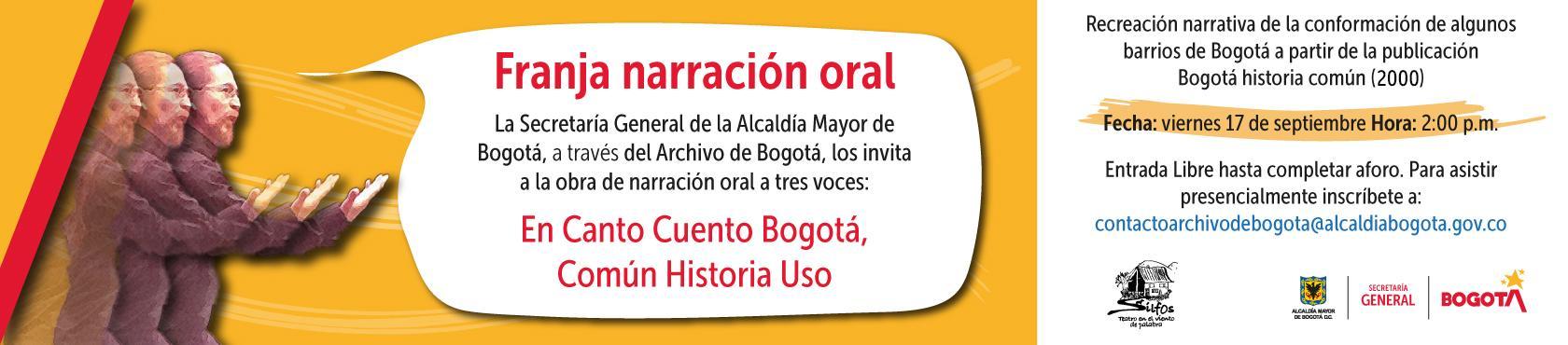 En Canto Cuento Bogotá, Común Historia Uso